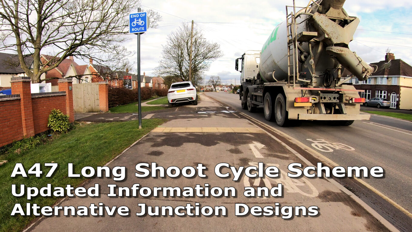 Cover Image with Title: A47 Long Shoot Cycle Scheme. Updated Information and Alternative Junction Designs
